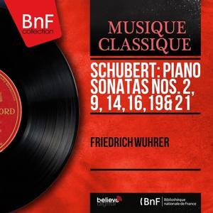Schubert: Piano Sonatas Nos. 2, 9, 14, 16, 19 & 21 (Mono Version)
