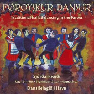 Traditional Ballad Dancing In The Faroes, Vol. 11-15 (Føroyskur Dansur, Fløga 11-15)