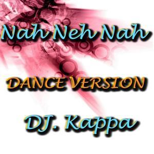Nah Neh Nah (Dance Version)