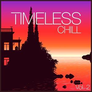 Timeless Chill, Vol. 2