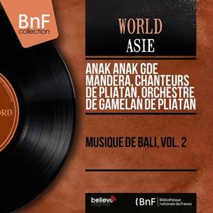 Musique de Bali, vol. 2 (Mono Version)