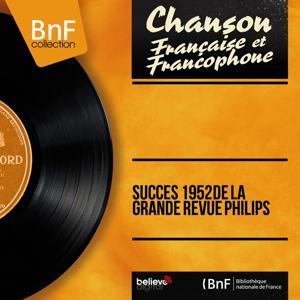 Succès 1952 de La Grande Revue Philips (Mono Version)