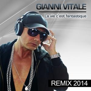 La vie c'est fantastique (Remix)