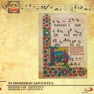 In Dominicis Adventus (Dominica III Adventus, Dominica IV Adventus. Christmas Gregorian Chants)