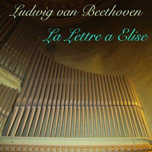 Beethoven: La lettre à Élise, WoO 59 (Orgue dans la nature Version)