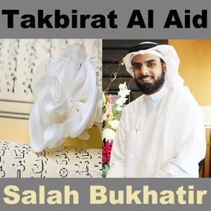 Takbirat Al Aid (Quran - Coran - Islam)