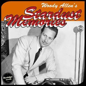 Woody Allen's Film Startdust Memories