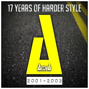 Activa Records: 17 Years of Harder Styles, Vol. 2 (2001 - 2003)
