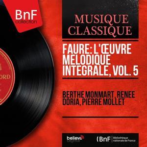 Fauré: L'œuvre mélodique intégrale, vol. 5 (Mono Version)