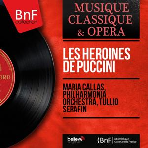 Les héroïnes de Puccini (Mono Version)
