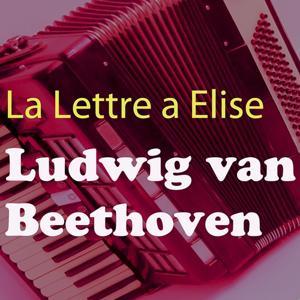 Beethoven: La lettre à Élise, WoO 59 (Accordéon avec les sons de la nature Version)