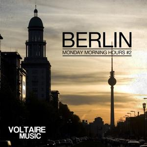 Berlin - Monday Morning Hours, Vol. 2