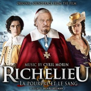 Richelieu (La pourpre et le sang) (Henri Helman's Original Motion Picture Soundtrack)
