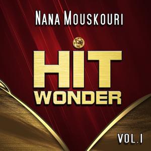 Hit Wonder: Nana Mouskouri, Vol. 1
