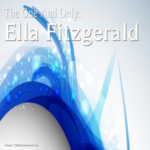 The One and Only: Ella Fitzgerald