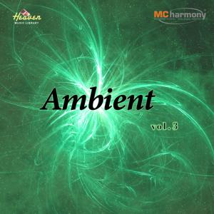 Heaven Music Library: Ambient, Vol. 3