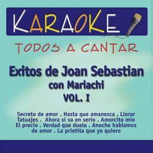 Todos a Cantar Karaoke: Joan Con Mariachi, Vol. 1 (Karaoke Version)