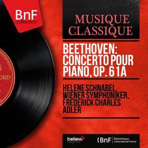 Beethoven: Concerto pour piano, Op. 61a (Mono Version)