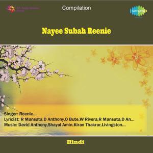 Reenie - Nayee Subah