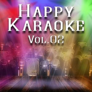 Happy Karaoke, Vol. 2 (Sing Your Favorite Song to Make You Happy)