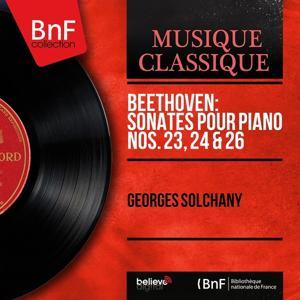 Beethoven: Sonates pour piano Nos. 23, 24 & 26 (Mono Version)
