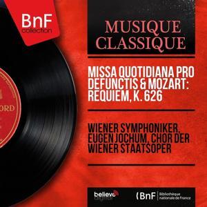 Missa quotidiana pro defunctis & Mozart: Requiem, K. 626 (Live, Mono Version)