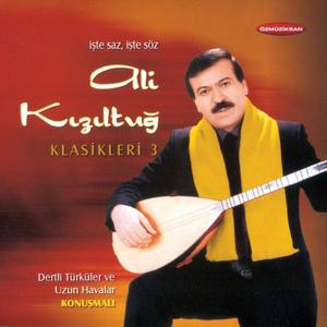 Ali Kızıltuğ Klasikleri, Vol. 3 (Konuşmalı Dertli Türküler Ve Uzun Havalar)