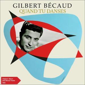 Quand tu danses (Original Album plus Bonus Tracks 1953)