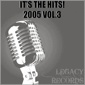 It's the Hits 2005, Vol. 3