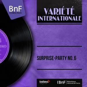 Surprise-Party No. 6 (Mono Version)