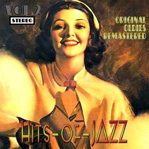 Hits of Jazz, Vol. 2 (Oldies Remastered)