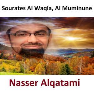 Sourates Al Waqia, Al Muminune (Quran - Coran - Islam)