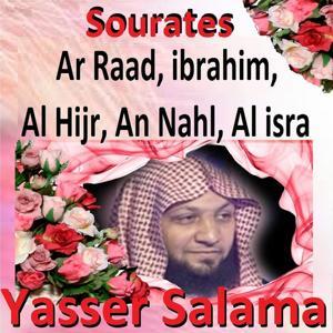 Sourates Ar Raad, Ibrahim, Al Hijr, An Nahl, Al Isra (Quran - Coran - Islam)