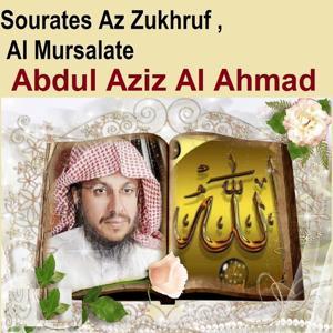 Sourates Az Zukhruf, Al Mursalate (Quran - Coran - Islam)