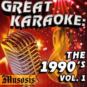 Great Karaoke: The 1990's, Vol. 1