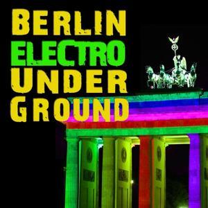 Berlin Electro Underground