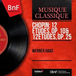 Chopin: 12 Études, Op. 10 & 12 Études, Op. 25 (Mono Version)
