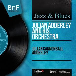 Julian Cannonball Adderley (Mono Version)