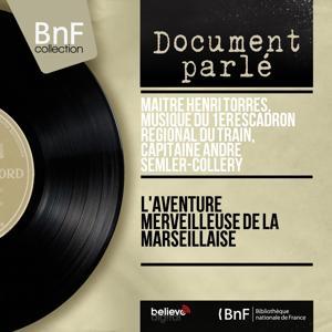 L'aventure merveilleuse de la Marseillaise