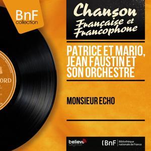 Monsieur Écho (Mono version)