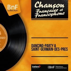 Dancing-party à Saint-Germain-des-Prés (Mono Version)