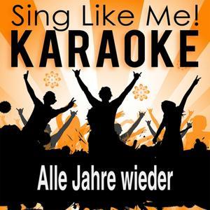 Alle Jahre wieder (Karaoke Version)