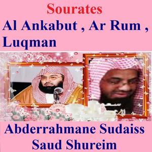 Sourates Al Ankabut, Ar Rum, Luqman (Quran - Coran - Islam)