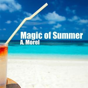 Magic of Summer