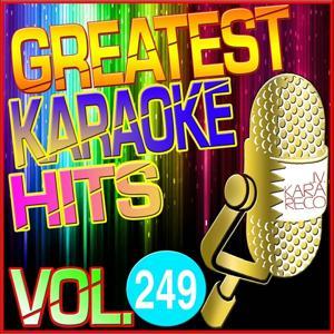 Greatest Karaoke Hits, Vol. 249