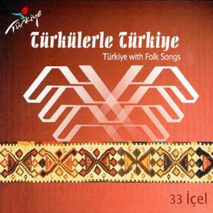 Türkülerle Türkiye, Vol. 33 (İçel)