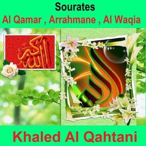 Sourates Al Qamar, Arrahmane, Al Waqia (Quran - Coran - Islam)