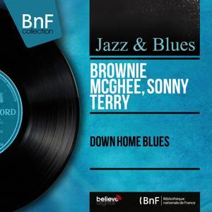 Down Home Blues (Mono Version)