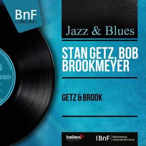 Getz & Brook (Mono Version)