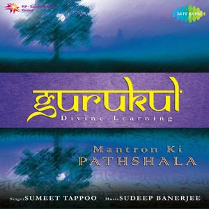 Gurukul - Mantron Ki Pathshala - Mantras For Children